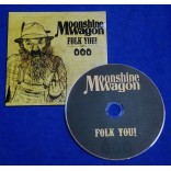 Moonshine Wagon - Folk You! - Cd - 2015 - Espanha