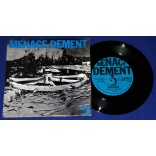 "Menace Dement - Nanna - 7"" Compacto - 1991 - USA"