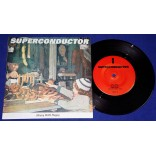"Superconductor - Heavy With Puppy - 7"" Single - 1992 - USA"