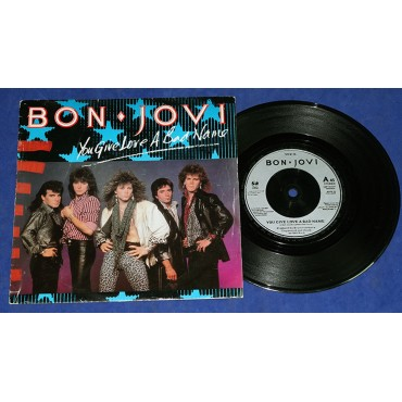 "Bon Jovi - You Give Love A Bad Name - 7"" Single - 1986 - UK"