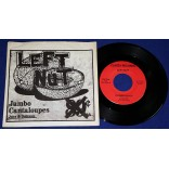 "Left Nut - Jumbo Cantaloupes - 7"" Compacto - 1990 - USA"