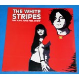 White Stripes ‎- The 2001 John Peel Show - Lp - 2014 - UK - Lacrado
