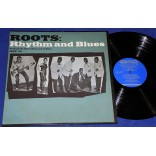 Roots: Rhythm And Blues - Lp - 1966 - USA - Mono