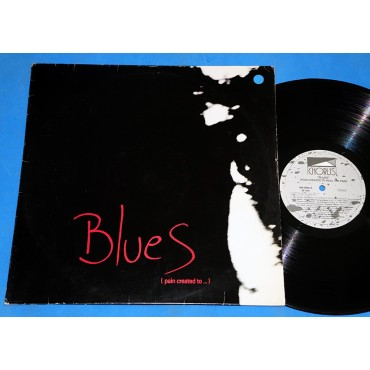 Blues - Pain Created To Heal Pain - Lp - 1990