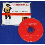 Garth Brooks - Do What You Gotta Do - Cd Single - 1997 - Promocional
