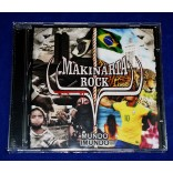 Makinária Rock - Mundo Imundo - Cd - 2018 - Lacrado