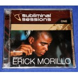Erick Morillo - Subliminal Sessions One - 2 Cd's - 2001 - USA - Lacrado