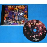 Total Chaos - In God We Kill - Cd - 1999 - USA
