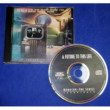 Robocop - A Future To This Life - Trilha Sonora da Serie - Cd - 1995 - Joe Walsh Lita Ford