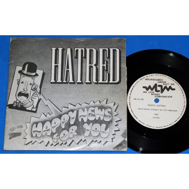 "Hatred - Happy news for you - 7"" Compacto - 1992 - We love money"