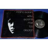 Marc Bolan - You Scare Me To Death - Lp - 1987 - T-Rex