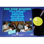 The Bop Session - Lp - 1978 Dizzy Gillespie John Lewis Hank Jones