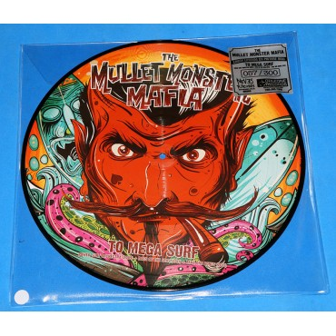 The Mullet Monster Mafia - To mega surf - Picture Disc - 2016 - Neves Records Orleone Records