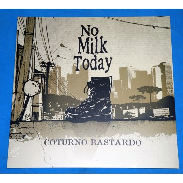 No Milk Today ‎- Coturno Bastardo - Lp - 2015 - Lacrado